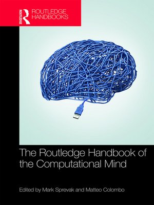 cover image of The Routledge Handbook of the Computational Mind