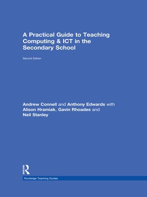 cover image of A Practical Guide to Teaching Computing and ICT in the Secondary School