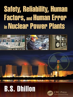 cover image of Safety, Reliability, Human Factors, and Human Error in Nuclear Power Plants