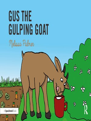 cover image of Gus the Gulping Goat