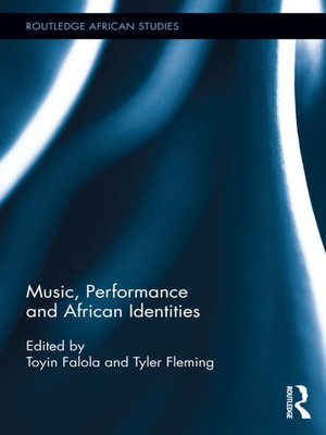 cover image of Music, Performance and African Identities