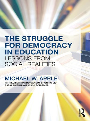 cover image of The Struggle for Democracy in Education