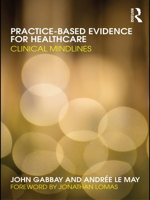 cover image of Practice-based Evidence for Healthcare