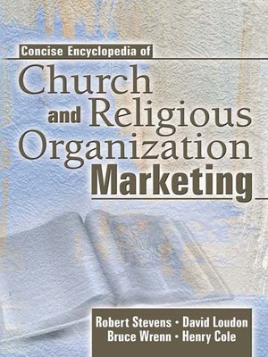 cover image of Concise Encyclopedia of Church and Religious Organization Marketing