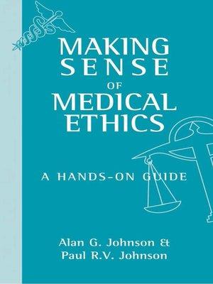 cover image of Making Sense of Medical Ethics