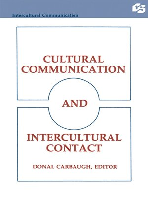 cover image of Cultural Communication and Intercultural Contact