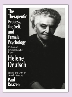 cover image of The Therapeutic Process, the Self, and Female Psychology