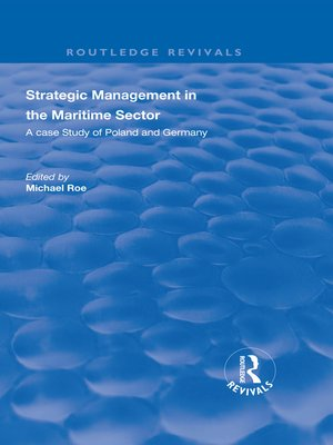 cover image of Strategic Management in the Maritime Sector