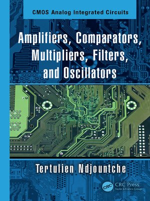 cover image of Amplifiers, Comparators, Multipliers, Filters, and Oscillators