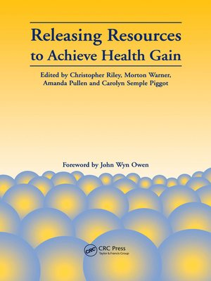 cover image of Releasing Resources to Achieve Health Gain