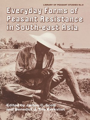 cover image of Everyday Forms of Peasant Resistance in South-East Asia