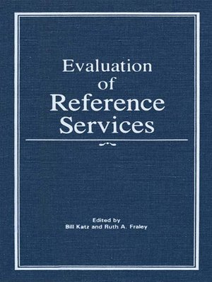 cover image of Evaluation of Reference Services