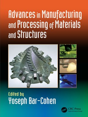 cover image of Advances in Manufacturing and Processing of Materials and Structures