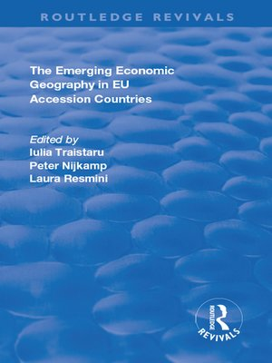 cover image of The Emerging Economic Geography in EU Accession Countries