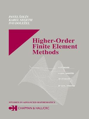 cover image of Higher-Order Finite Element Methods