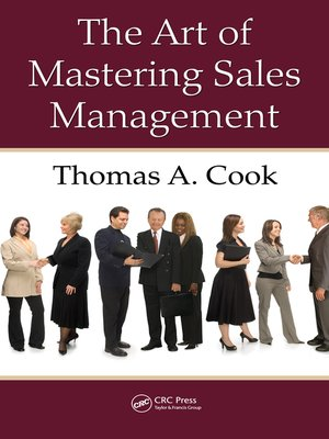 cover image of The Art of Mastering Sales Management