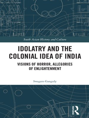cover image of Idolatry and the Colonial Idea of India