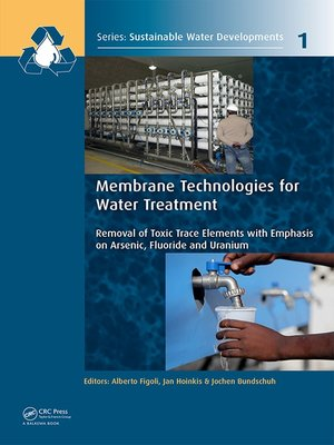 cover image of Membrane Technologies for Water Treatment