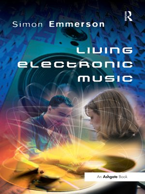 cover image of Living Electronic Music