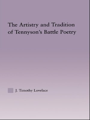 cover image of The Artistry and Tradition of Tennyson's Battle Poetry