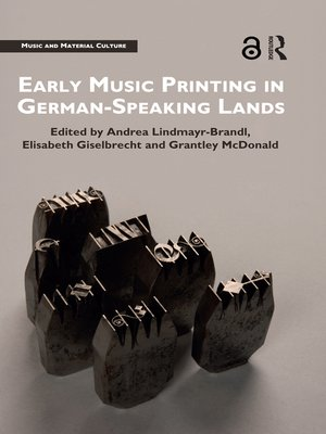 cover image of Early Music Printing in German-Speaking Lands