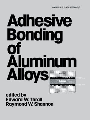 cover image of Adhesive Bonding of Aluminum Alloys