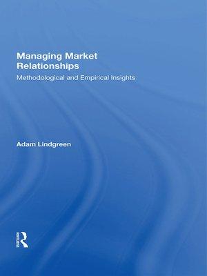cover image of Managing Market Relationships