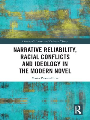 cover image of Narrative Reliability, Racial Conflicts and Ideology in the Modern Novel