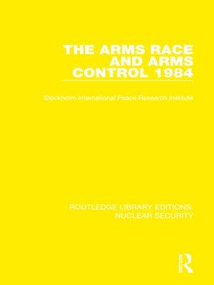 cover image of The Arms Race and Arms Control 1984
