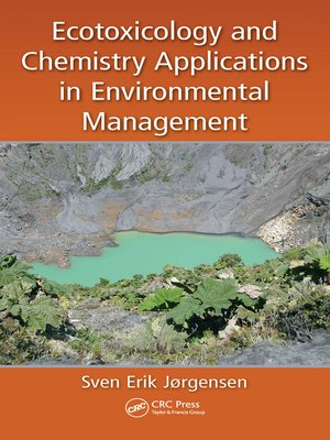 cover image of Ecotoxicology and Chemistry Applications in Environmental Management