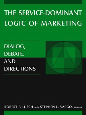 cover image of The Service-Dominant Logic of Marketing