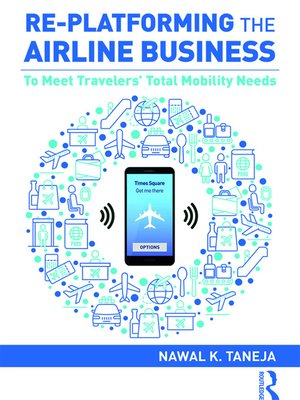 cover image of Re-platforming the Airline Business
