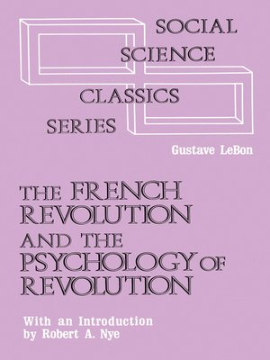 cover image of The French Revolution and the Psychology of Revolution