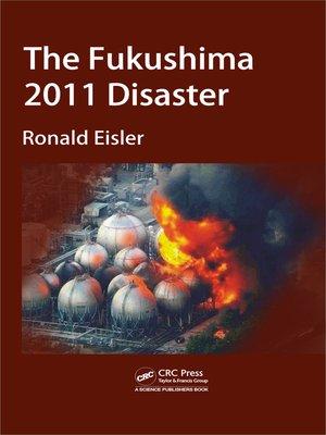 cover image of The Fukushima 2011 Disaster