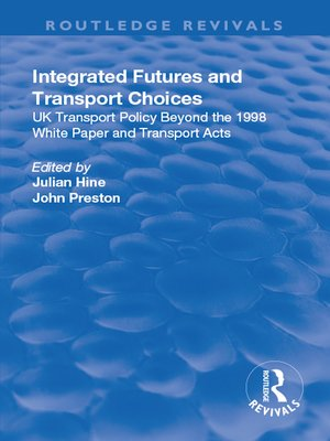 cover image of Integrated Futures and Transport Choices