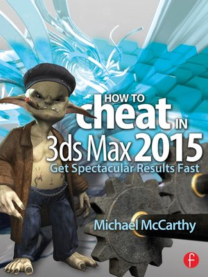 cover image of How to Cheat in 3ds Max 2015