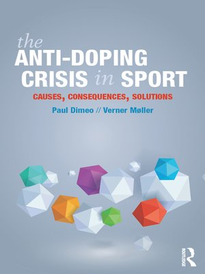 cover image of The Anti-Doping Crisis in Sport