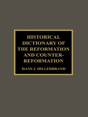 cover image of Historical Dictionary of the Reformation and Counter-Reformation