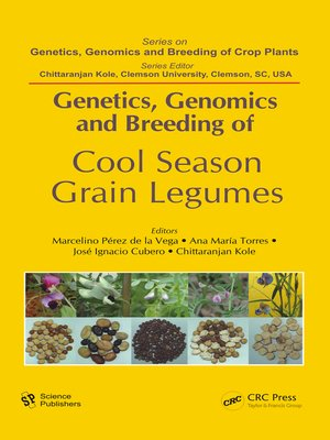 cover image of Genetics, Genomics and Breeding of Cool Season Grain Legumes