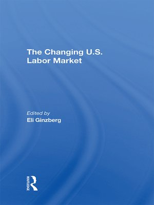 cover image of The Changing U.s. Labor Market