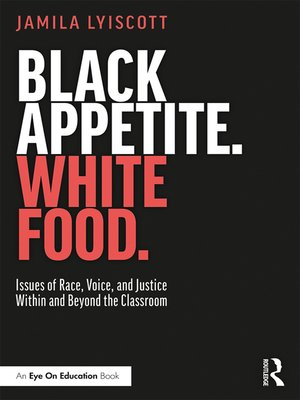 cover image of Black Appetite. White Food.