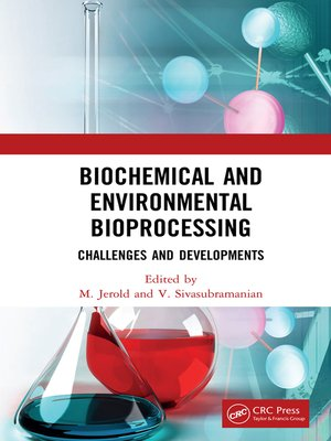 cover image of Biochemical and Environmental Bioprocessing