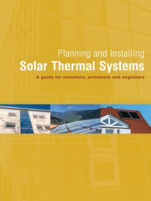 cover image of Planning and Installing Solar Thermal Systems
