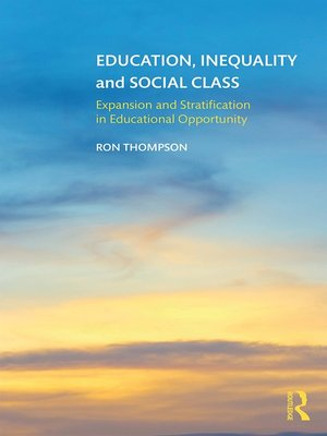 cover image of Education, Inequality and Social Class