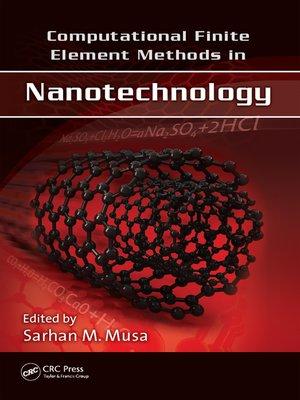 cover image of Computational Finite Element Methods in Nanotechnology