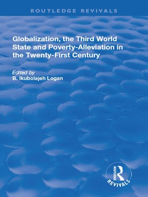 cover image of Globalization, the Third World State and Poverty-Alleviation in the Twenty-First Century