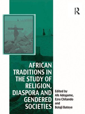 cover image of African Traditions in the Study of Religion, Diaspora and Gendered Societies