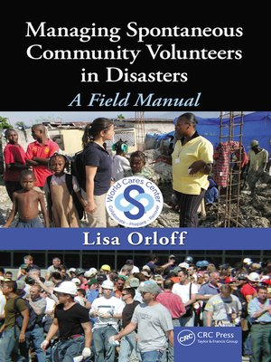 cover image of Managing Spontaneous Community Volunteers in Disasters