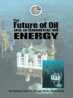 cover image of The Future of Oil as a Source of Energy