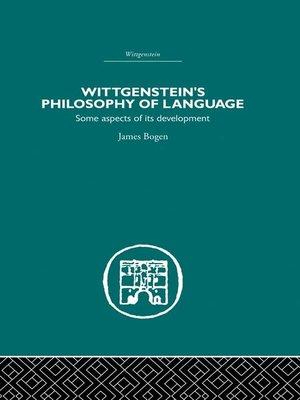 cover image of Wittgenstein's Philosophy of Language